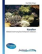 Korallen: Globale Erwärmung lässt Farbpracht verblassen