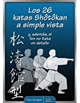 Los 26 katas Shotokan a simple vista (Spanish Edition)