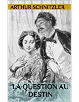 La question au destin (French Edition)