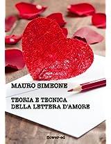 Teoria e tecnica della lettera d'amore (Editoria & Scrittura)