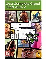 Guía Completa de Grand Theft Auto V