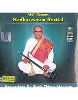 Melliflouous Naadaswaram Recital