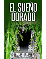 El Sueño Dorado (Spanish Edition)