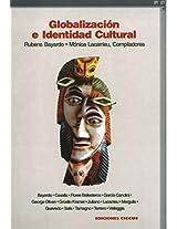 Globalizacion E Identidad Cultural (Coleccion Desafios del Siglo XXI)