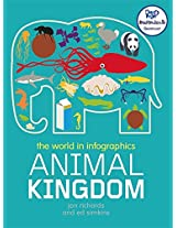 Animal Kingdom (The World in Infographics)
