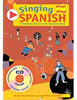 Singing Languages - Singing Spanish (Book + CD): 22 Photocopiable songs and chants for learning Spanish