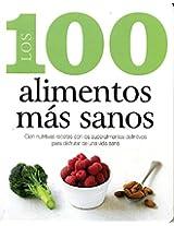Los 100 Alimentos MS Sanos (100 Best)