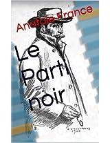 Le Parti noir (French Edition)