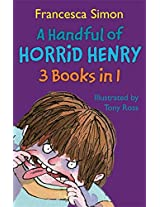 A Handful of Horrid Henry 3-in-1: Horrid Henry/Secret Club/Tooth Fairy