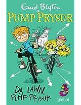Da Iawn (Pump Prysur)