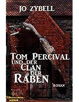 Tom Percival und der Clan der Raben: Dämonenjäger Tom Percival, Band 2