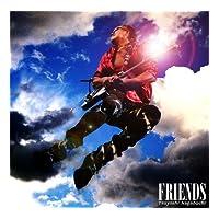 FRIENDS 初回限定盤 DVD付(CD)