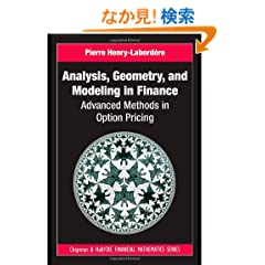 Analysis, Geometry, and Modeling in Finance: Advanced Methods in Option Pricing (Chapman & Hall/CRC Financial Mathematics Series)