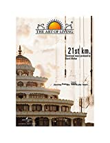 The Art of Living - 21 St KM.