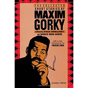 The Collected Short Stories of Maxim Gorky