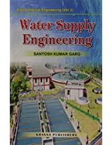 Water Supply Engineering: Environmental Engineering v. 1