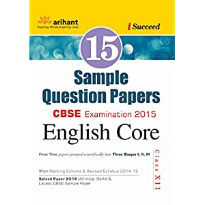 CBSE 15 Sample Question Paper: English Core for Class - 12 (Old Edition)