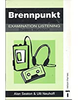 Brennpunkt: Examination Listening Student's Workbook