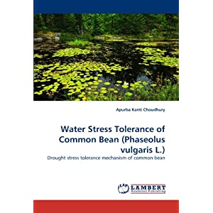 Water Stress Tolerance of Common Bean (Phaseolus Vulgaris L.)