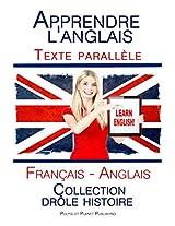 Apprendre l'anglais - Texte parallèle - Collection drôle histoire (Français - Anglais) (French Edition)