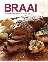 Braai: 166 moderne resepte om te deel met familie en vriende