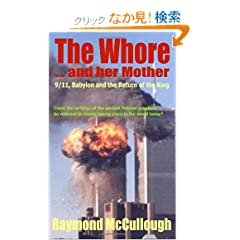 The Whore and Her Mother: 9/11, Babylon and the Return of the King