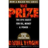 The Prize: The Epic Quest for Oil, Money & PowerDaniel Yergin�ɂ��