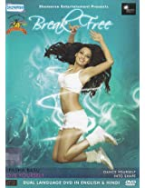 Break Free: Dance Yourself into Shape