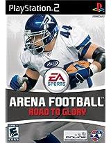 Arena Football: Road to Glory