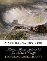 Mark Hanna: his book