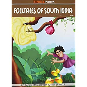 Folktales of South India: South Indian - Folk Tales (Tinkle)