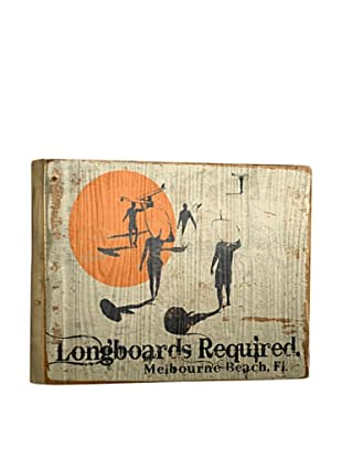 Artehouse Longboards Required Reclaimed Wood Sign