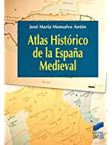 Atlas Histórico de la España Medieval (Atlas Historicos)