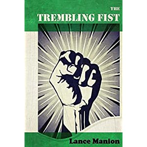 The Trembling Fist