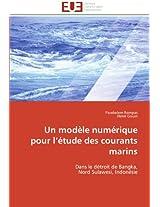 Un Modele Numerique Pour L Etude Des Courants Marins (Omn.Univ.Europ.)