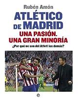 Atlético de Madrid. Una pasión. Una gran minoría (Deportes)
