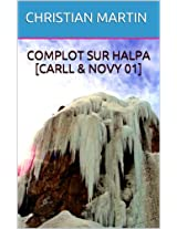 Complot sur Halpa [Carll & Novy 01]