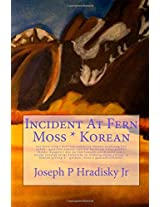 Incident at Fern Moss
