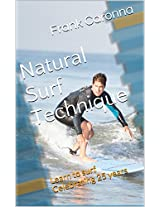 Natural Surf Technique: Celebrating 25 years