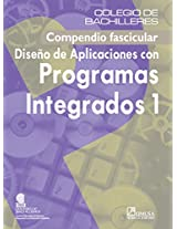 Diseno de aplicaciones con programas integrados/ Design of Integrated Software Applications: 1