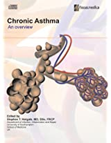 Chronic Asthma: An Overview (Respiratory Diseases)