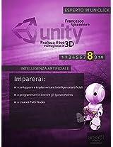Unity: realizza il tuo videogioco in 3D. Livello 8: Intelligenza artificiale (Esperto in un clik) (Italian Edition)