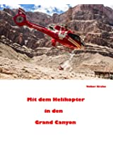 Mit dem Helikopter in den Grand Canyon (German Edition)