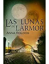 Las lunas de Lármor (Spanish Edition)