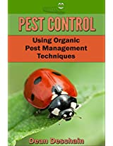 Backyard Garden Pest Control - Using Organic Pest Management Techniques (Self Sustained Living)