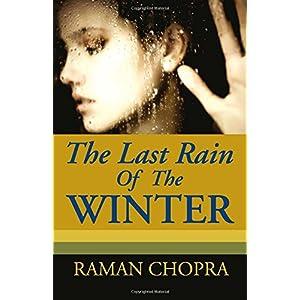 The Last Rain Of The Winter: A Novel: 1