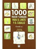 1000 trucos y consejos para el jinete y el caballo / 1000 tips and tricks for the rider and the horse