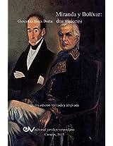 Miranda y Bolivar. DOS Visiones
