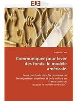Communiquer Pour Lever Des Fonds: Le Modele Americain (Omn.Univ.Europ.)