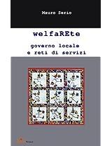 WelfaRete Governo locale e rete di servizi (Salute e società)
